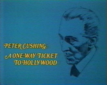 peter-cushing-one-way-ticket-to-hollywood