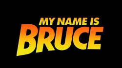 my-name-is-bruce-001